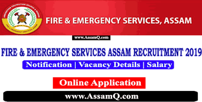 Assam Police Fire & Emergency Services Recruitment 2019