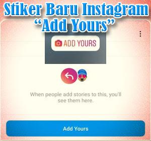 Begini Cara Menggunakan Stiker Baru Instagram Add Yours