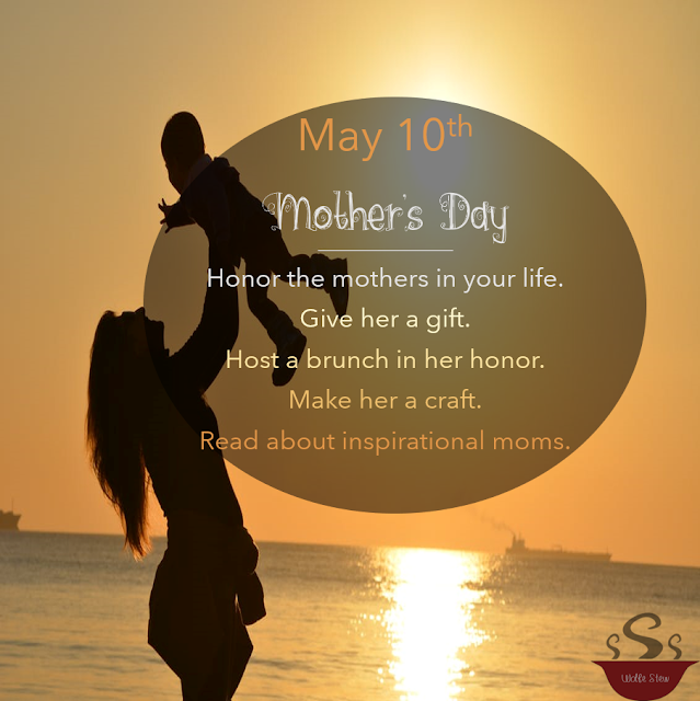 May 10, 2020 ideas to honor mothers.