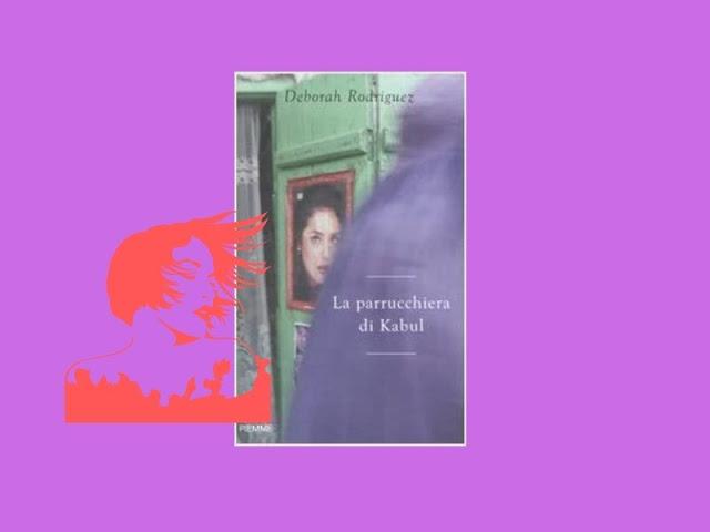 La parrucchiera di Kabul: autobiografia di Deborah Rodriguez