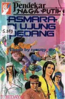 Cerita silat Indonesia Serial Pendekar Naga Putih karya T. Hidayat