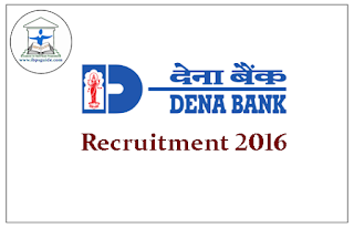 DENA Bank Recruitment 2016 for the post of Specialist Officers