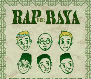 Lirik Lagu Rap Der Raya Yonnyboii, Luca Sickta, Kmy Kmo, Abubakarxli, Siqma, ASYRAF NASIR