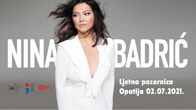 Nina Badrić Ljetna pozornica Opatija