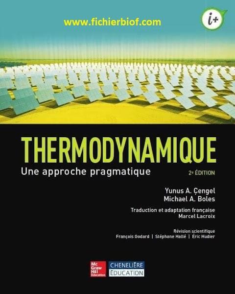 Thermodynamique une approche pragmatique (2015, Chenelière Éducation)