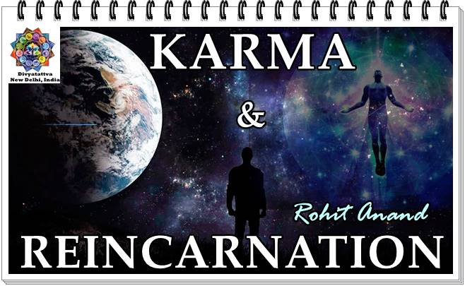 What are the concepts of karma and reincarnation, rebirth, reincarnation, soul