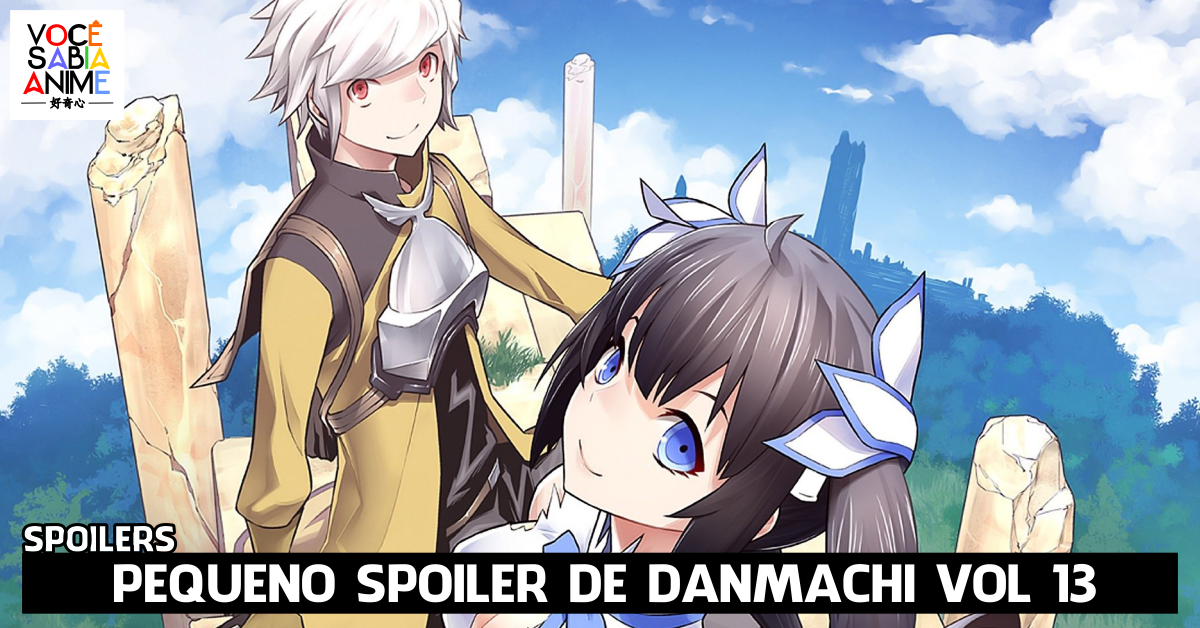 spoiler do vol 13 de Danmachi