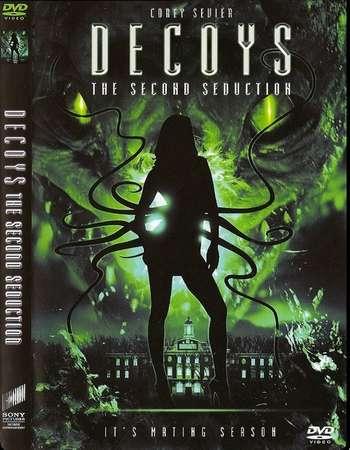 Decoys 2 – Alien Seduction (2007) WEBRip  576p 280MB x264 [Dual Audio] [Hindi-English]