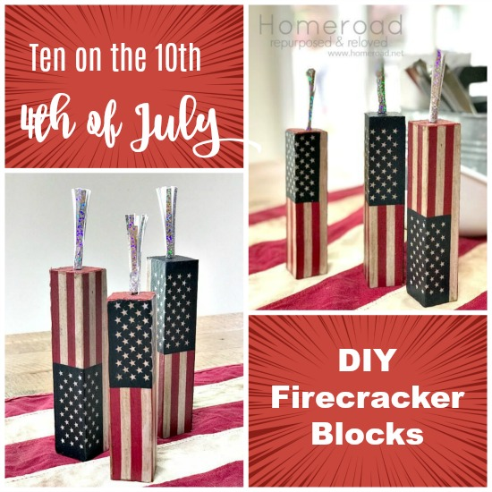 Ten on the Tenth DIY Summer Firework Blocks