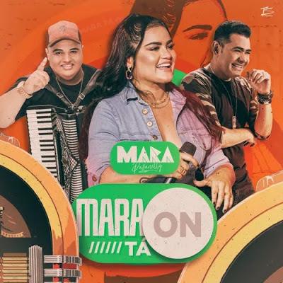 Mara Pavanelly - Mara Tá On - Promocional de Outubro - 2020