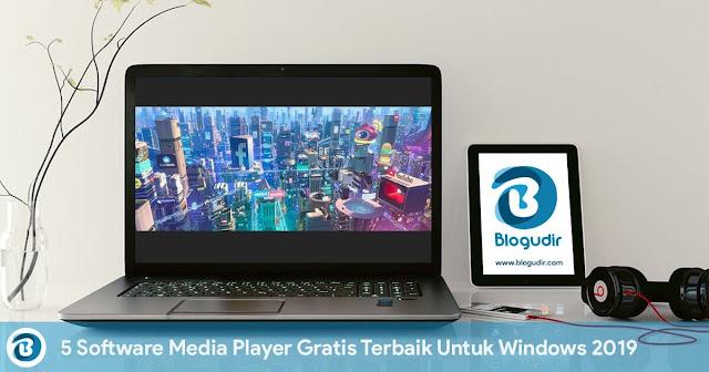 5 Software Media Player Gratis Terbaik Untuk Windows 2019