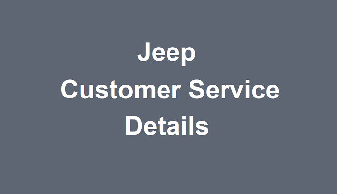 Jeep Customer Service Number | Jeep Phone Number 2021
