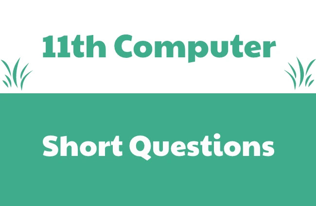 1st Year Computer Short Questions Pdf Download-11th Class