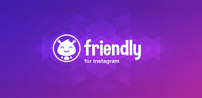 تطبيق Friendly for Instagram للأندرويد, تنزيل Friendly for Instagram مدفوع, تحميل Friendly for Instagram, Friendly for Instagram apk