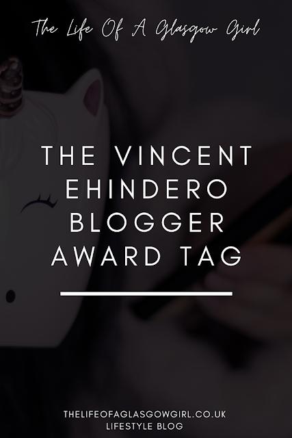 Pinterest Image for The Vincent Ehindero Blogger Award Tag blog post on Thelifeofaglasgowgirl.co.uk
