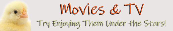 Movies & TV Under the Stars
