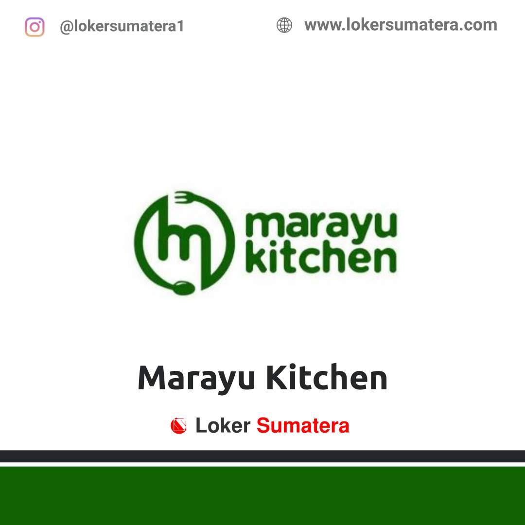 Lowongan Kerja Pekanbaru: Marayu Kitchen Agustus 2020