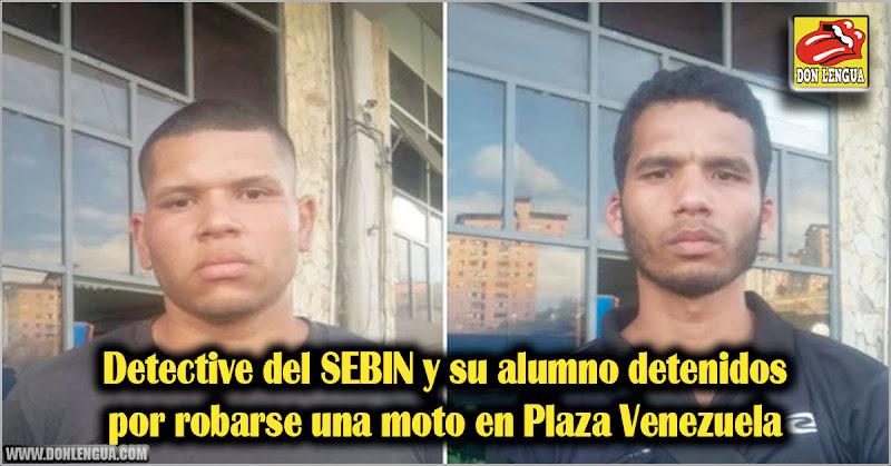 Detective del SEBIN y su alumno detenidos por robarse una moto en Plaza Venezuela