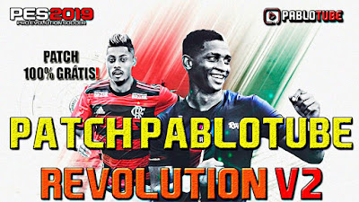 PES 2019 Patch PabloTube Revolution 2019 v2 + Update v5 Season 2018/2019