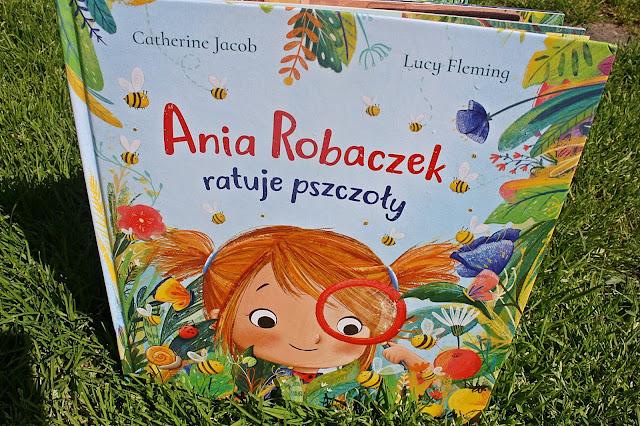 Ania Robaczek ratuje pszczoły - Catherine Jacob