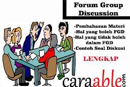 Penjelasan dan Tips dalam Focus Group Discussion (FGD) Untuk Tes Psikotes | Hal yang Boleh dan Tidak Boleh dalam FGD
