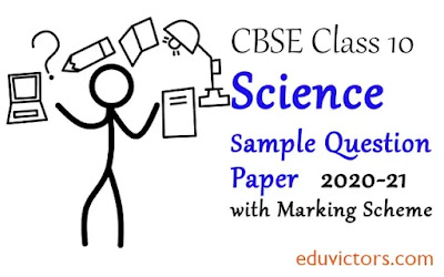 Class 10 Science CBSE Sample Question Paper with Marking Scheme 2020-21(#cbse2020)(#class10Science)(#eduvictors)