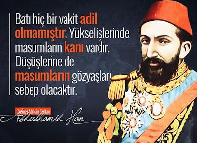 abdulhamid, padişah, osmanlı, türk, lider, asrın lideri, evliya, siyasi deha, türkiye, ottoman, özlü sözler, güzel sözler, anlamlı sözler
