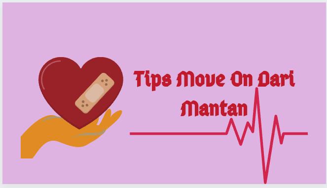 Tips+Move+On+Dari+Mantan