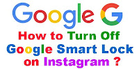 How to turn off Google Smart lock on Instagram?
