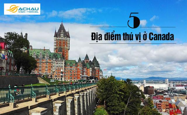 Những địa điểm không thể bỏ qua khi du lịch Canada