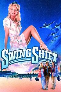 Watch Swing Shift Online Free in HD