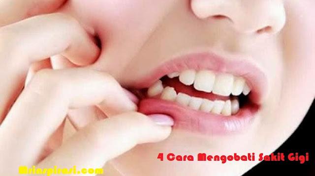 4 Cara Mengobati Sakit Gigi