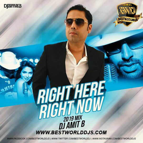 Right Here Right Now (Remix) - DJ Amit B