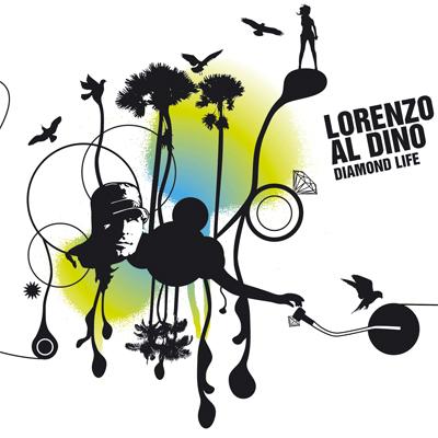 Lorenzo al Dino - Diamond Life (Solo Album)