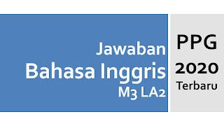 Jawaban PPG Bahasa Inggris Formatif M3 LA2 Profesional - Fable