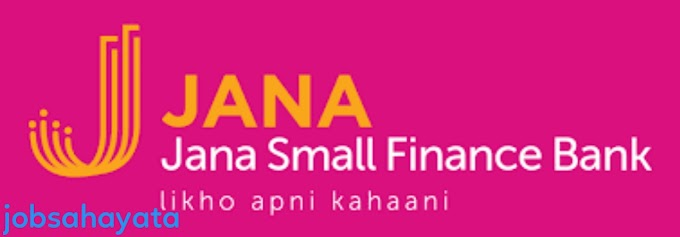 Microfinance company job for jana small finance bank apply now