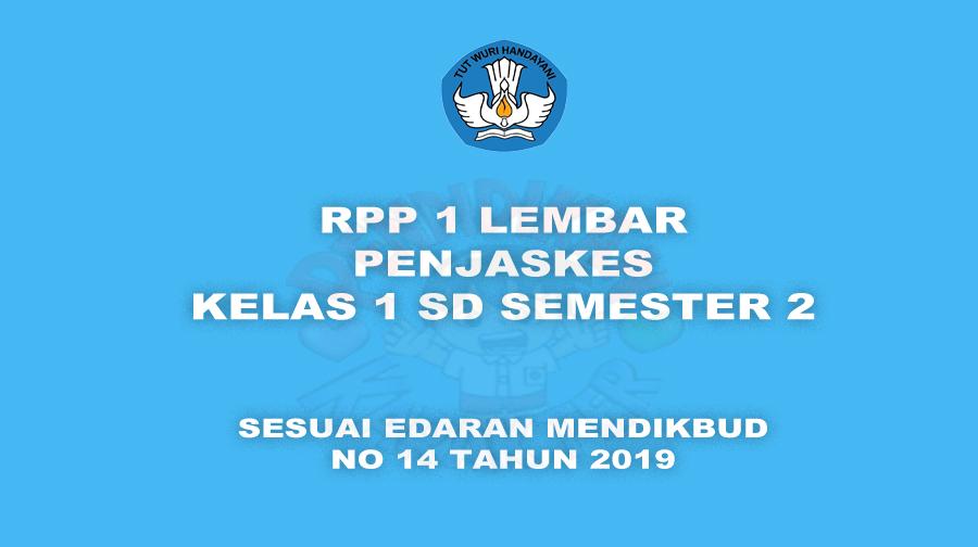 Download GRATIS RPP PJOK 1 LEMBAR K13 Kelas 1 SD Semester 2