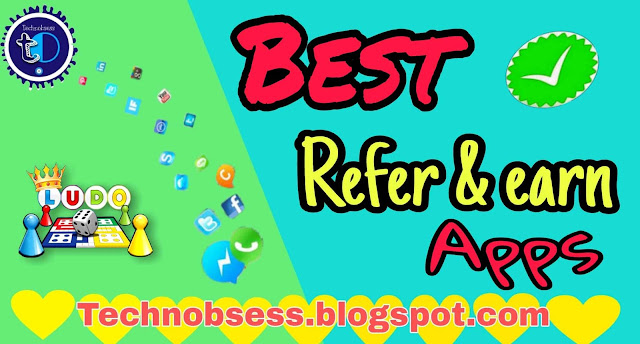 Best Refer and Earn Apps in 2021