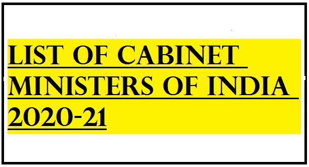 List of Cabinet Ministers of India 2020-21