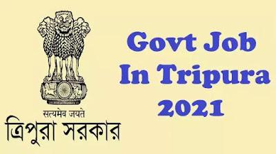 govt job in Tripura 2021