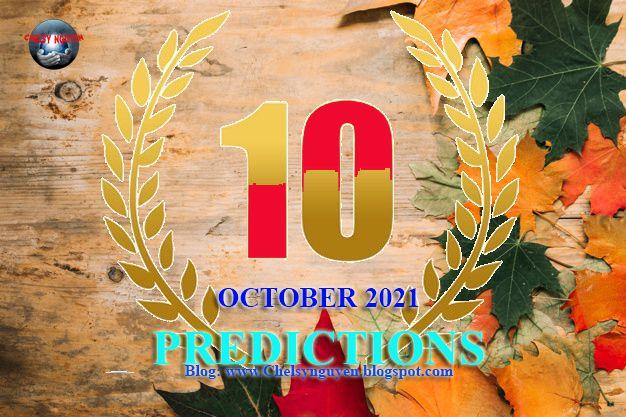 October 2021 Predictions   Dự báo tháng 10 năm 2021