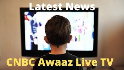 CNBC-Awaaz-Live