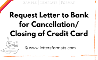 letter to bank for cancellation of credit card