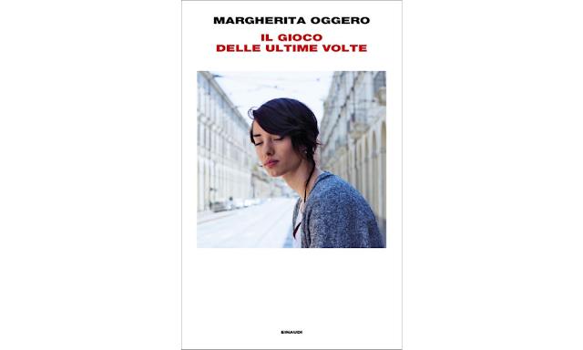 Il gioco delle ultime volte di Margherita Oggero