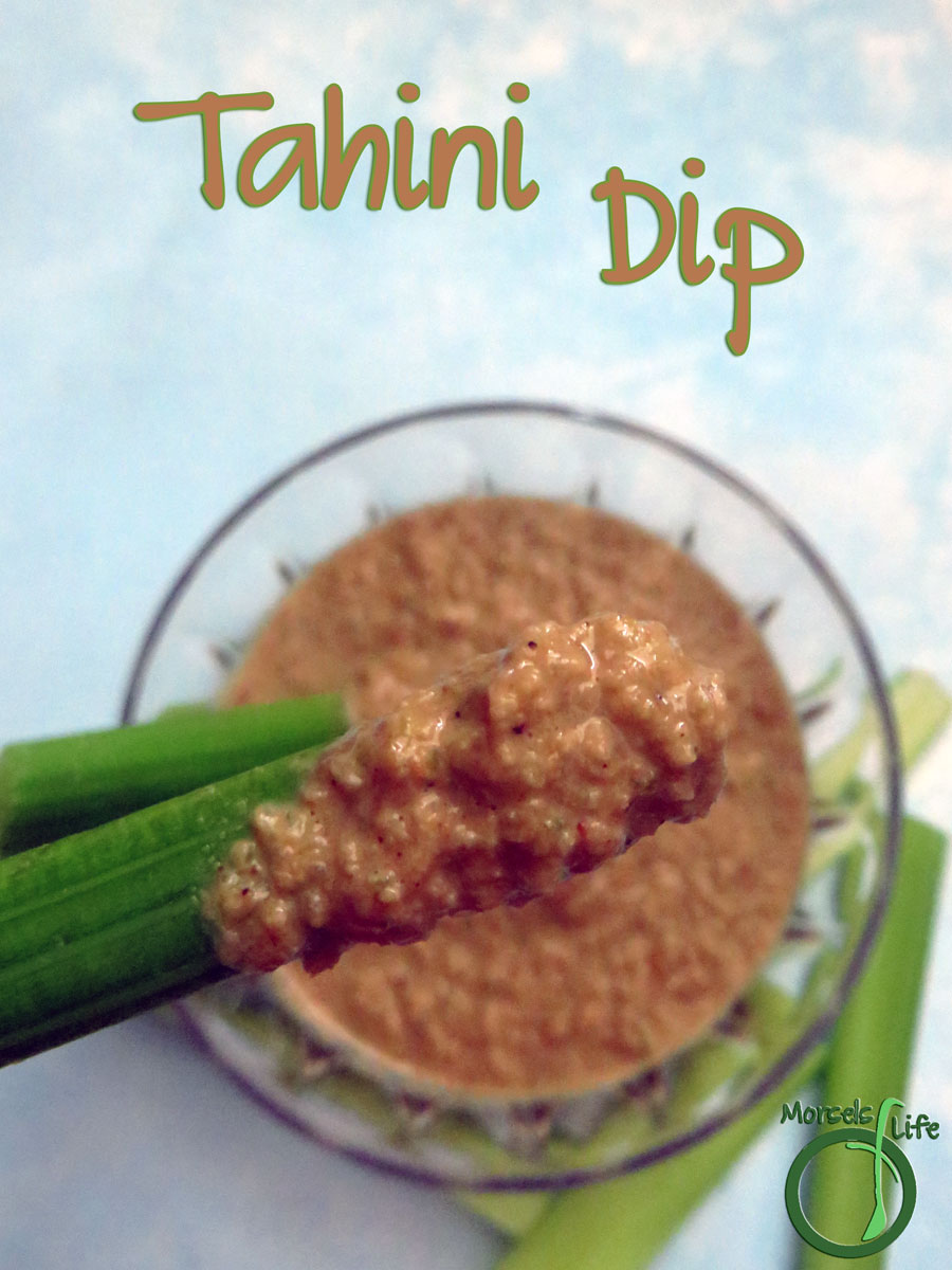 Morsels of Life - Tahini Dip - Try this quick, easy, and versatile tahini dip. Full of flavor and works wonderfully as a dressing, spread, or sauce too!