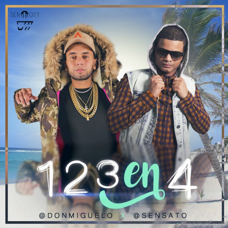 Don Miguelo Ft. Sensato – 1 2 3 En 4
