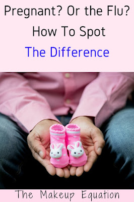 Pregnant or the Flue And How To Spot the Difference
