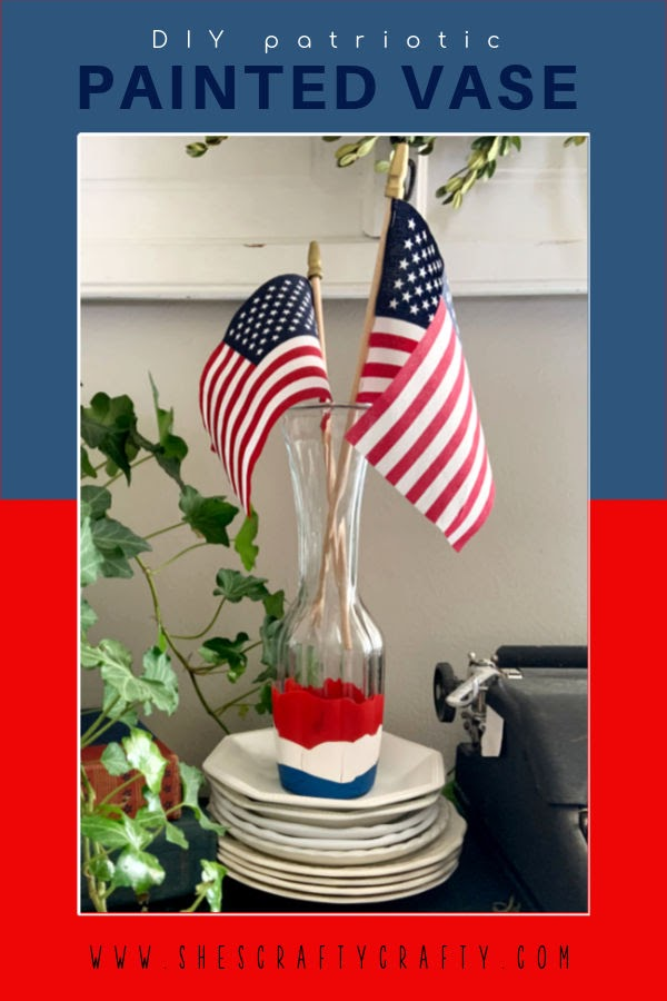 How to Make a Painted Vase in patriotic colors - pinterest pin.