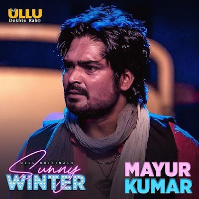 sunny winter web series Mayur Kumar