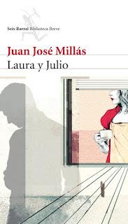 Laura y Julio Juan José Millás